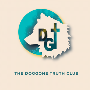 DOGgone Truth Club